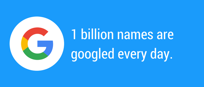 Branding yourself because one billion names are searched each day